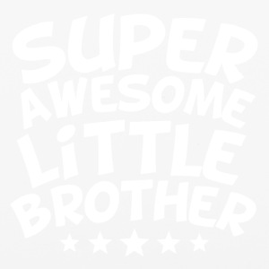 Super Awesome Little Brother - iPhone 6/6s Rubber Case