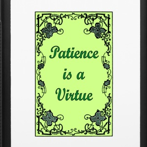Patience is a virtue 1 - iPhone 6/6s Rubber Case