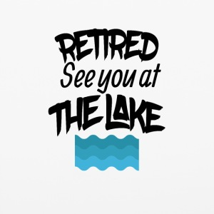 Retired See You At The Lake - iPhone 6/6s Rubber Case