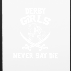 Roller Derby Girls Never Say Die - iPhone 6/6s Rubber Case