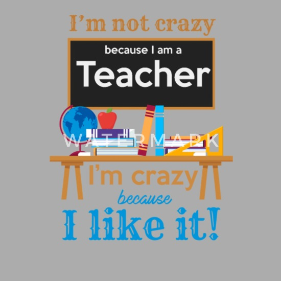 Funny Teacher I Am Not Crazy Quotes Statement Contrast Baby Bodysuit