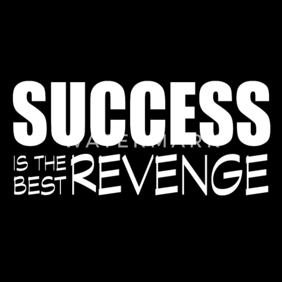 success is the best revenge Trucker Cap   Spreadshirt