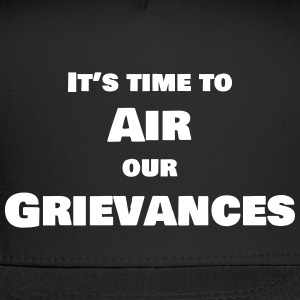 The Airing of Grievances - Trucker Cap