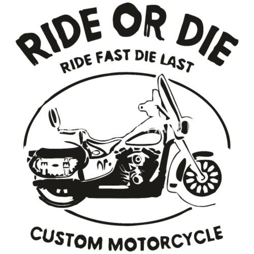 Ride Or Die Ride Fast Die Last Trucker Cap