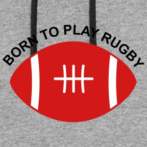 Born to play Rugby - Colorblock Hoodie