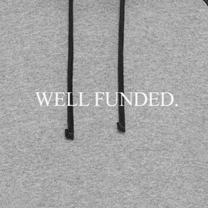 Well Funded. - Colorblock Hoodie