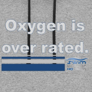 Oxygen is over rated - Colorblock Hoodie