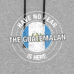 Have No Fear The Guatemalan Is Here - Colorblock Hoodie