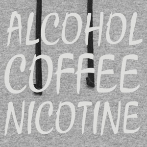 Alcohol Coffee Nicotine - Colorblock Hoodie