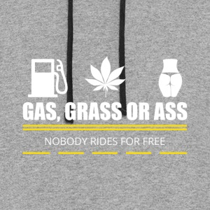 gas grass or ass - Colorblock Hoodie