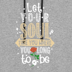 Let Your Soul... - Colorblock Hoodie