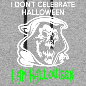 I Do Not Celebrate Halloween Im Halloween - Colorblock Hoodie
