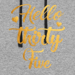 Hello Thirty Five 35th Birthday Shirt - Colorblock Hoodie