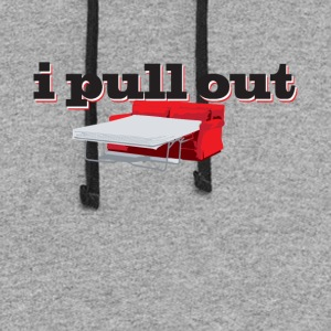I Pull Out - Colorblock Hoodie