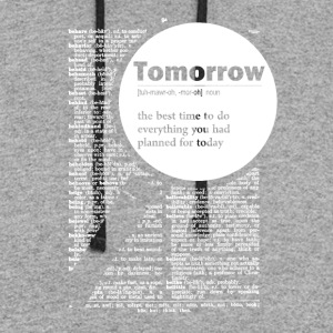 Tomorrow funny definition - Colorblock Hoodie