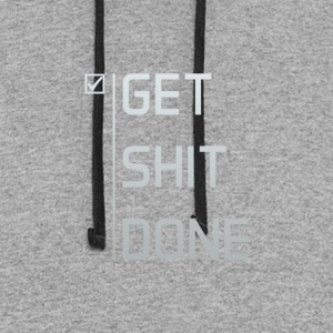 Get Shit Done - Colorblock Hoodie