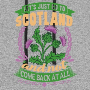 LET'S JUST GO TO SCOTLAND SHIRT - Colorblock Hoodie