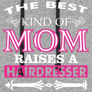 The Best Kind Of Mom Raises A Hairdresser - Colorblock Hoodie
