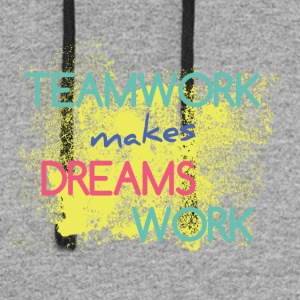 Teamwork Makes Dreams Work - Colorblock Hoodie