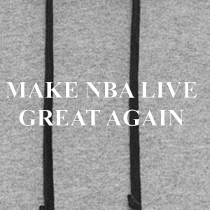 Make NBA LIVE Great Again - Colorblock Hoodie