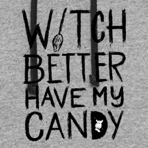 Halloween. Witch better have my Candy. October - Colorblock Hoodie