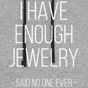 I have enough jewelry - said no one ever! - Colorblock Hoodie