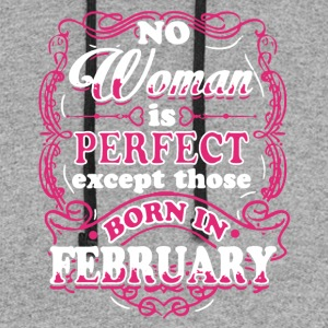 Perfect Woman Born In February Shirt - Colorblock Hoodie