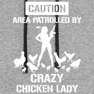 Caution Area Patrolled By Crazy Chicken Lady Shirt - Colorblock Hoodie