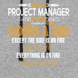 Being a Project Manager Is Easy - Colorblock Hoodie