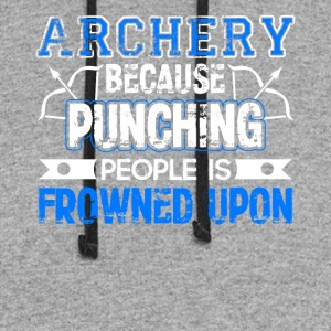 Archery Because Punching People is Frowned Upon - Colorblock Hoodie