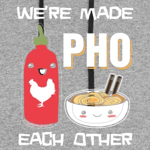 We're made pho each other - Colorblock Hoodie