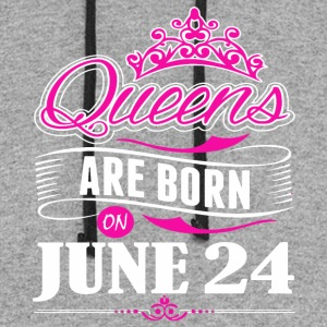 Queens are born on June 24 - Colorblock Hoodie
