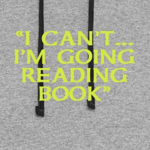 I Can't Going Reading Book - Colorblock Hoodie