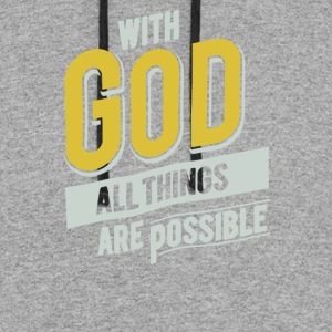 With God All Things Are Possible Christian - Colorblock Hoodie
