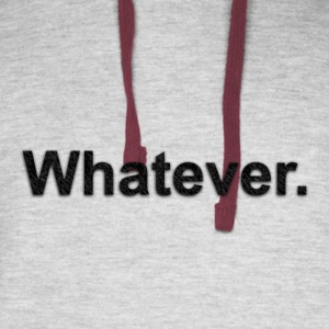 Whatever. - Colorblock Hoodie