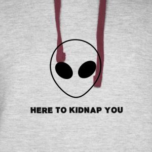 Here To Kidnap You Funny Alien - Colorblock Hoodie