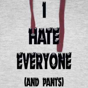 I Hate Everyone And Pants Girls Muscle Top - Colorblock Hoodie