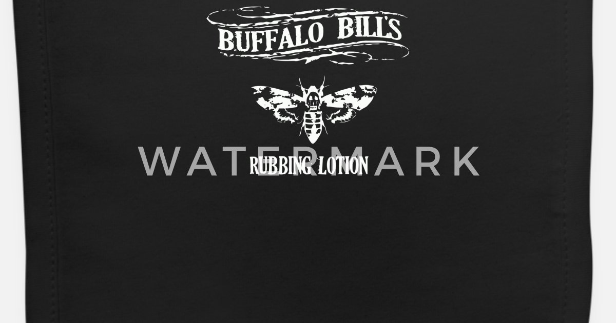 6f1351e1 Buffalo Bill s Rubbing Lotion Baby Bib | Spreadshirt
