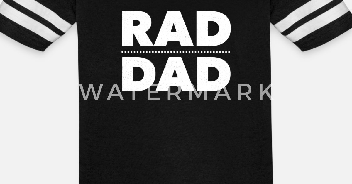 bb7f2eac6 Father's Day Gifts From Daughter Son Rad Dad Birth Unisex Vintage Sport T- Shirt | Spreadshirt