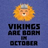 Vikings are born in October S0v8r - Vintage Sport T-Shirt