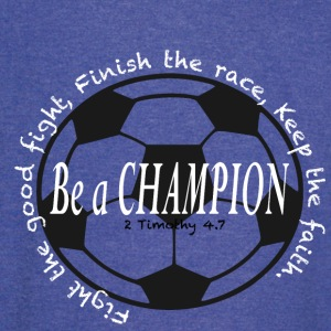 Be A Champion 2 - Vintage Sport T-Shirt