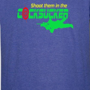 Shoot Them in the Cocksucker - Vintage Sport T-Shirt