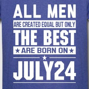 The Best Men Are Born On July 24 - Vintage Sport T-Shirt