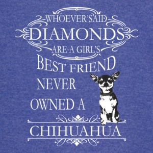 Chihuahuas Are A Girls Best Friend T Shirt - Vintage Sport T-Shirt