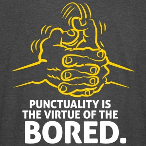 Punctuality Is Something For Bored People! - Vintage Sport T-Shirt