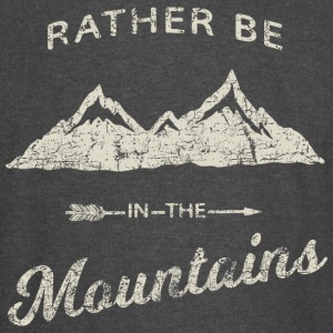 RATHER BE IN THE MOUNTAINS - Vintage Sport T-Shirt