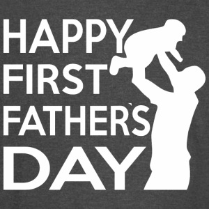 Happy First Fathers Day - Vintage Sport T-Shirt