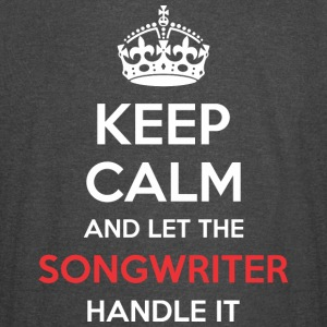 Keep Calm And Let Songwriter Handle It - Vintage Sport T-Shirt