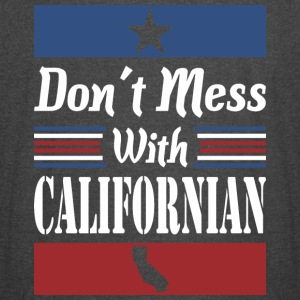 Dont Mess With Californian - Vintage Sport T-Shirt