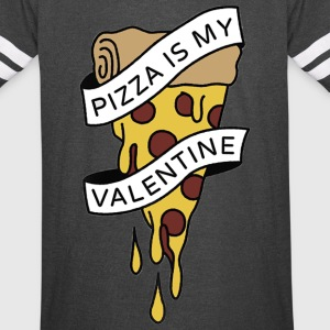 PIZZA IS MY VALENTINE PIZZA LOVE TEAM 10 - Vintage Sport T-Shirt